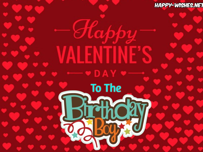 happy birthday valentine images ; Happy-Valentines-Birthday-images-for-the-boy