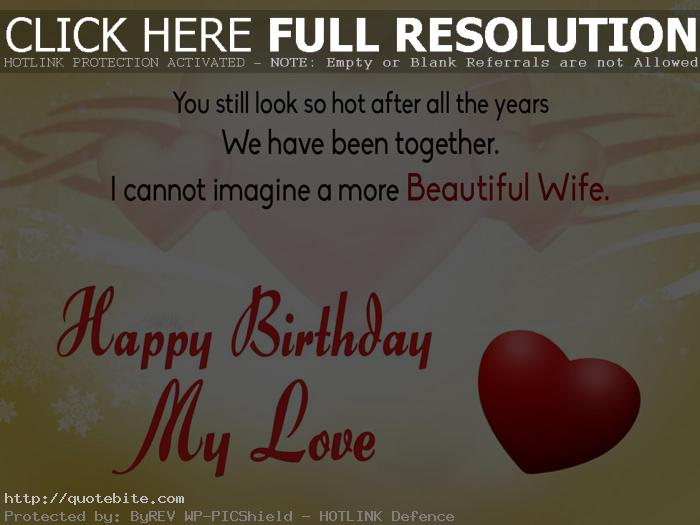 happy birthday wife status message ; happy-birthday-quotes-wishes-sms-messages-wife-04