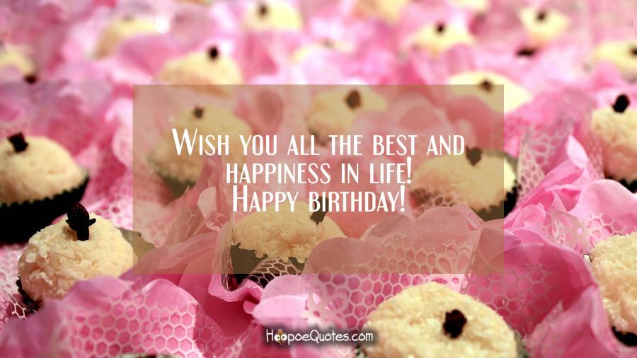 happy birthday wish you and your family all the best ; 7606d5c6ab13683a1e0625d8236f0738_XL