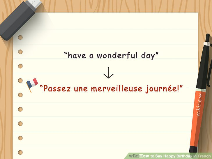 happy birthday wishes in french ; aid2690084-v4-728px-Say-Happy-Birthday-in-French-Step-4-Version-5