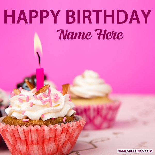 happy birthday with name ; write-name-on-happy-birthday-cup-cake-photo