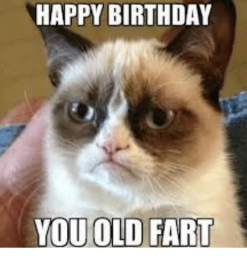 happy birthday you old fart ; Facebook-e50ad0