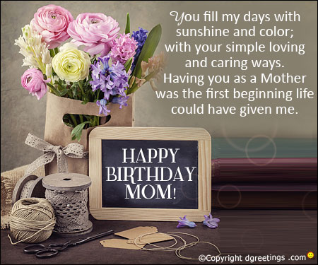 i want to wish my mother a happy birthday ; you-fill-my-days