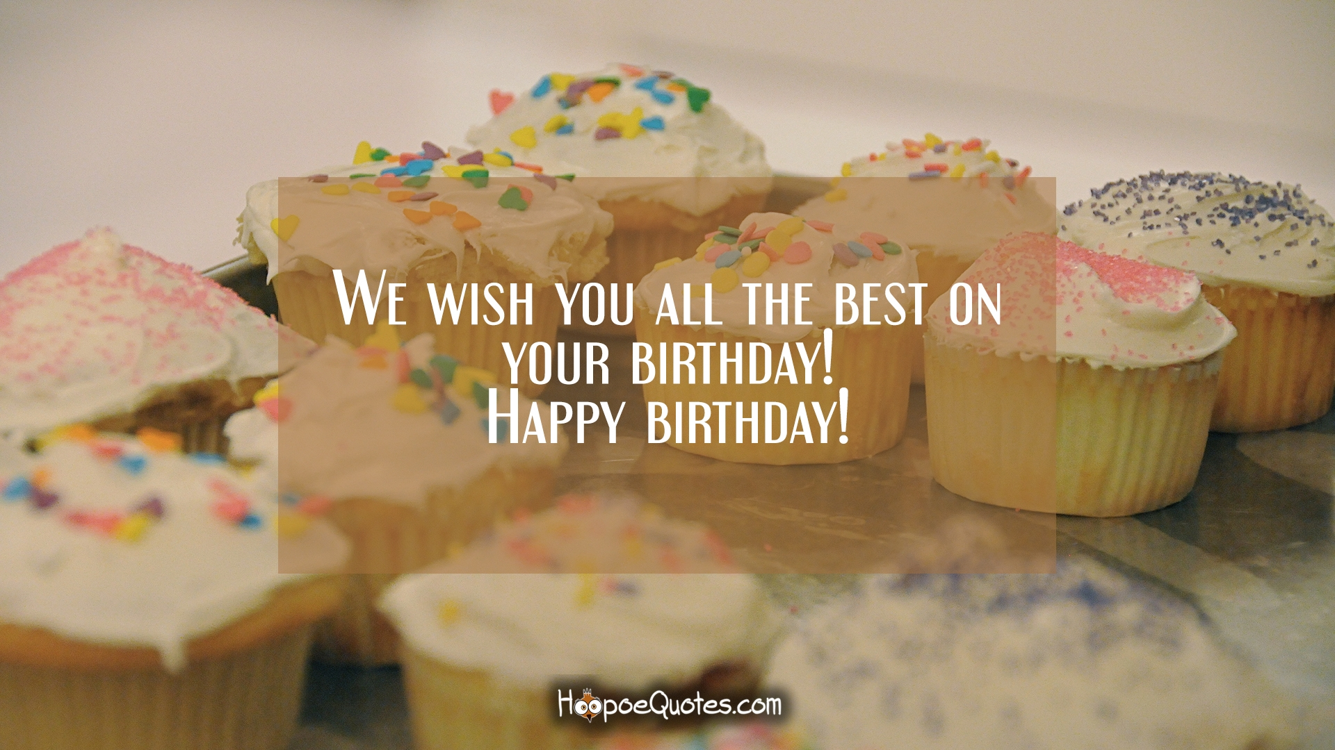 i wish you all the best for your birthday ; 58539459ae079635f8070d8be78c1e5d