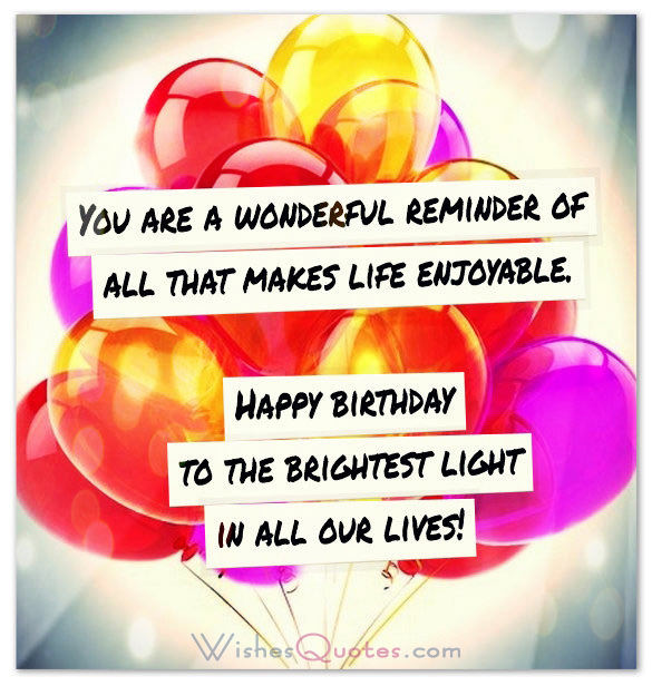inspirational birthday card sayings ; Happy-birthday-to-the-brightest-light-in-all-our-lives1