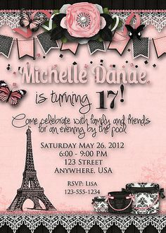 invitation card birthday party sweet seventeen ; a1d9ea071c6e3d3494b10803c4c32d86--paris-theme-parties-paris-birthday-parties