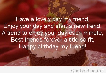 last person to wish happy birthday quotes ; happy-birthday-quotes-for-best-friend-forever-2