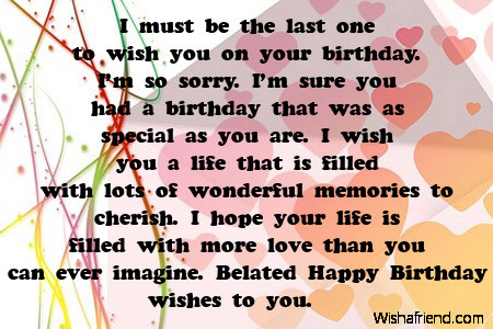 last person to wish happy birthday quotes ; love-quotes-for-him-on-birthday-sorry-so-late-birthday-love-late-birthday-wishes-a-of-love-quotes-for-him-on-birthday