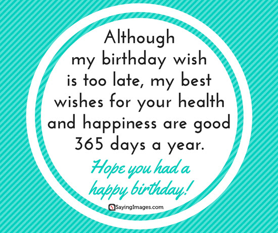late happy birthday message ; belated-happy-birthday-wishes