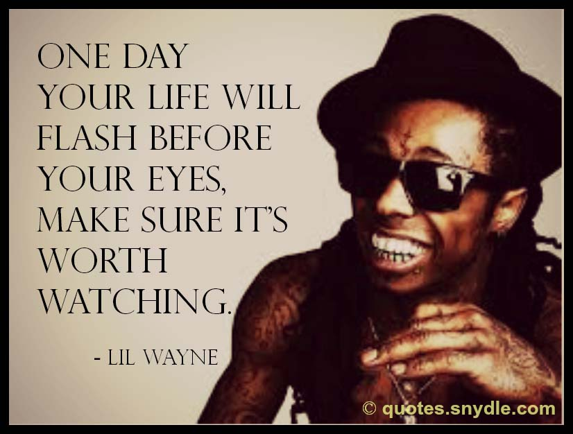 lil wayne birthday quote ; image-best-lil-wayne-quotes