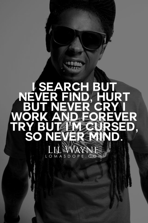 lil wayne birthday quote ; tumblr_nmrjakHDIm1s02iuco1_500
