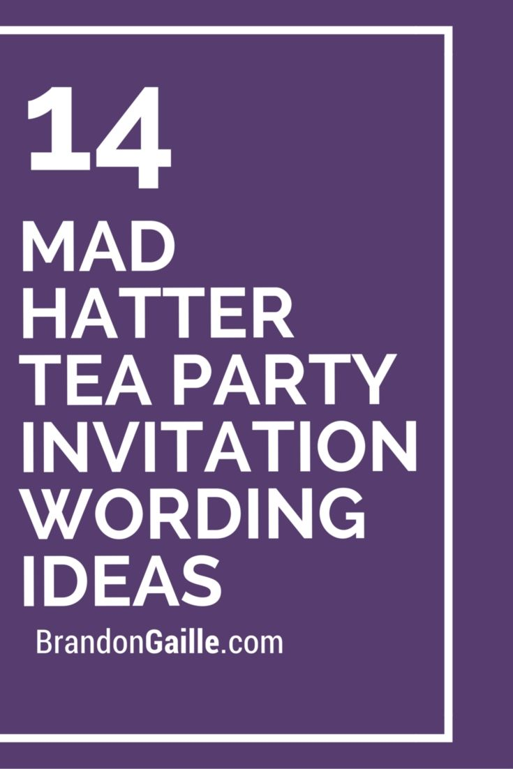 mad hatter tea party birthday invitation wording ; 5f457373e3b0f5d499964365d1e598c4
