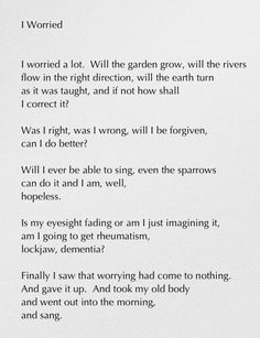 mary oliver birthday poem ; c49c05aa4918897e597e3adab9e8c52d--mary-oliver-no-worries