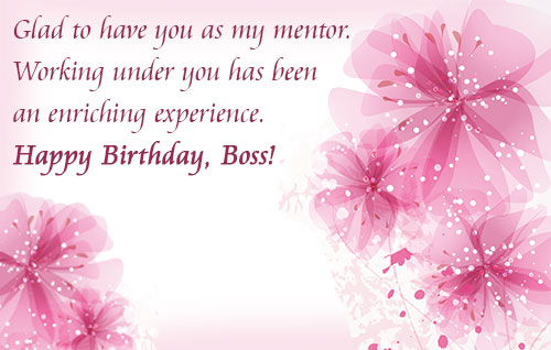 message for boss on his birthday ; happy-birthday-message-for-mentor-500-boss-wish-happiness
