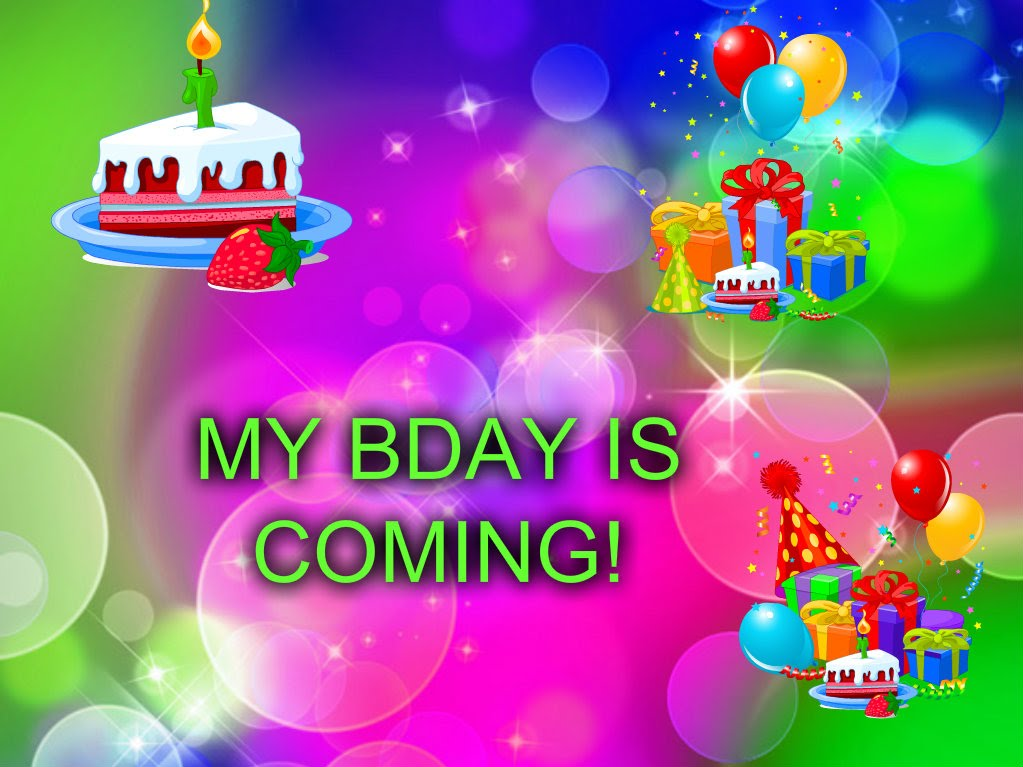 my birthday is coming soon wallpaper ; maxresdefault