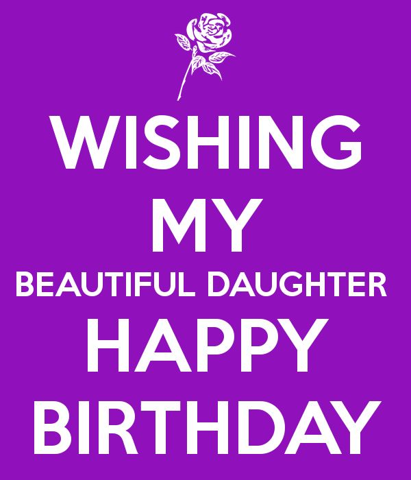 my happy birthday quotes ; 17-best-daughters-birthday-quotes-on-pinterest-happy-birthday-489511