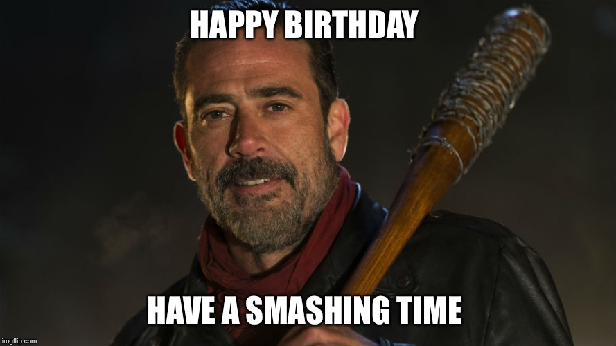 negan happy birthday ; 1xjzq6