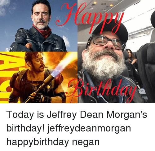 negan happy birthday ; today-is-jeffrey-dean-morgans-birthday-jeffreydeanmorgan-happybirthday-negan-19532765