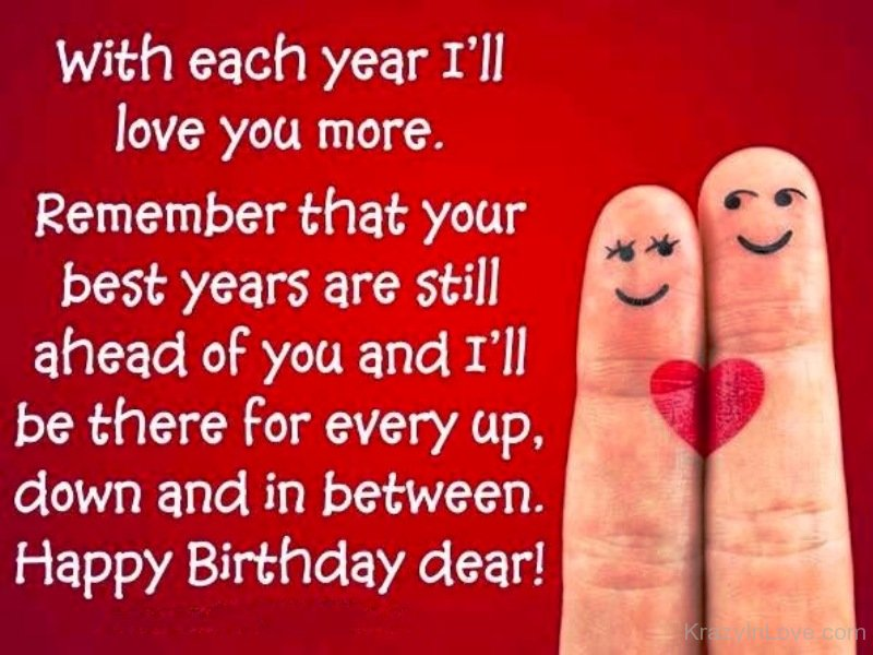 nice birthday message for wife ; With-Each-Year-Ill-Love-You-More-tbv425