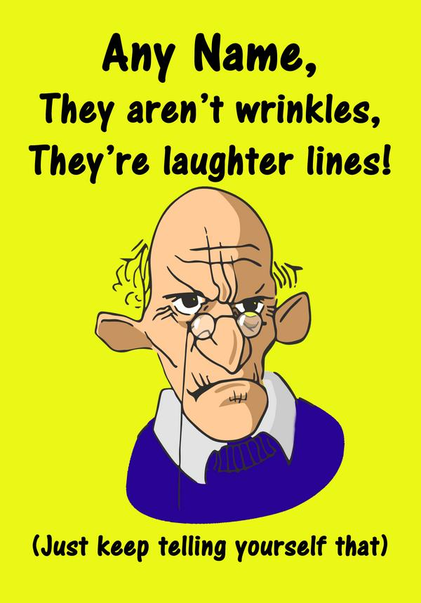 old man birthday card ; old-man-laughter-lines-wrinkles-funny-birthday-card-1019-p
