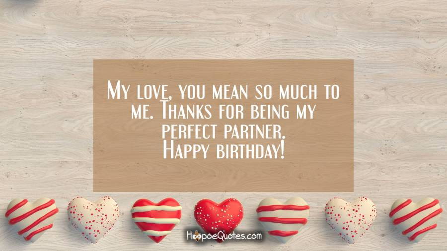 perfect birthday message for boyfriend ; 32b5ab1c957428c0770b3a652d70f511_XL