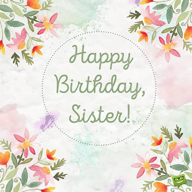 picture happy birthday sister ; Birthday-wish-for-Sister-on-floral-background