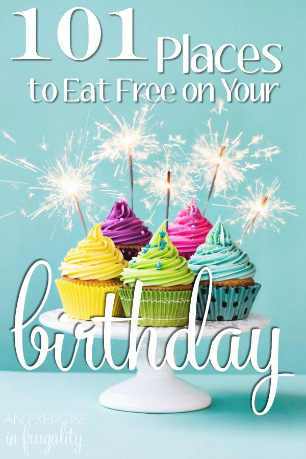 places to sign up for your birthday ; 101-places-to-eat-free-on-your-birthday