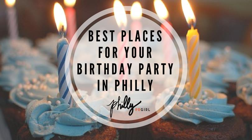 places to sign up for your birthday ; Best-Places-For-your-Birthday-Party-in-Philly