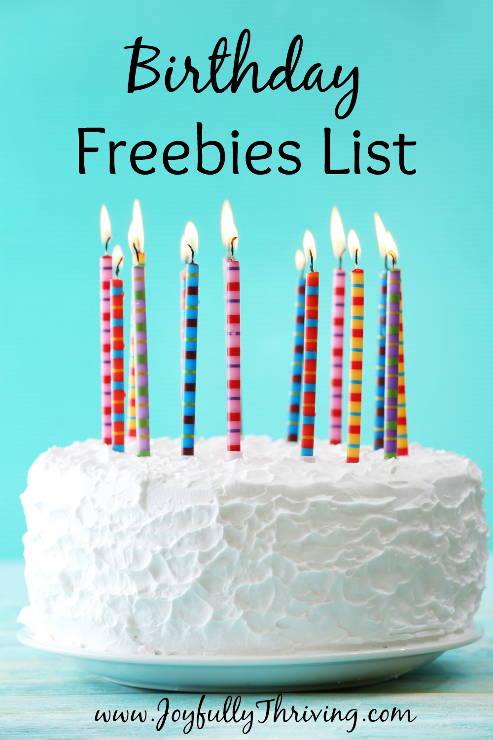 places to sign up for your birthday ; Birthday-Freebies-List-There-are-over-2-dozen-restaurants-where-you-can-eat-for-free-on-or-around-your-birthday