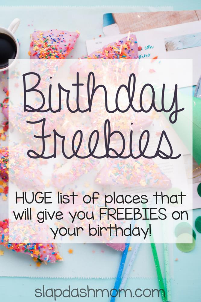 places to sign up for your birthday ; birthday-freebies-667x1000
