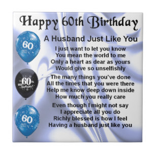 poem for 60th birthday man ; husband_poem_60th_birthday_tile-rdd19160d4ac844ac98d79bb6289f3afd_agtk1_8byvr_307
