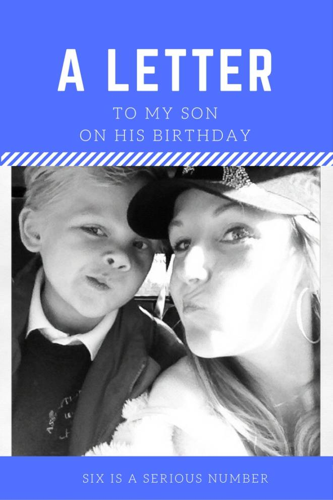 poem for my son on his 5th birthday ; A-letter-to-my-son-6th-birthday-660x990