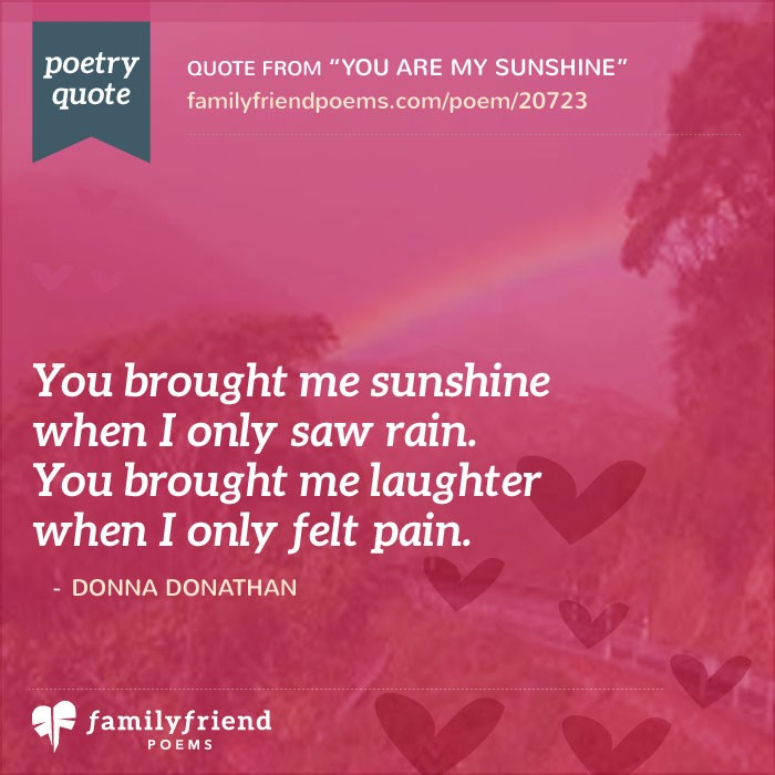 poems for your best friend on her birthday ; you-are-my-sunshine