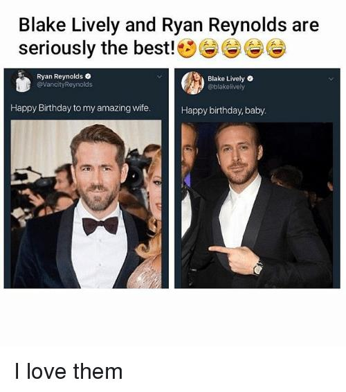 ryan reynolds birthday wish ; blake-lively-and-ryan-reynolds-are-seriously-the-best-eeg-28657818