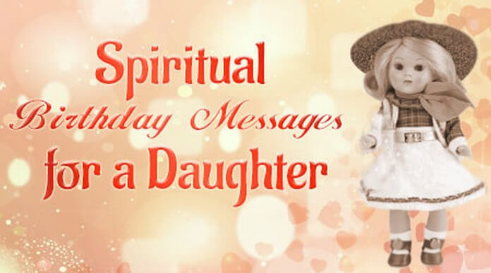 spiritual birthday message for daughter ; Spiritual-Birthday-Messages-Daughter