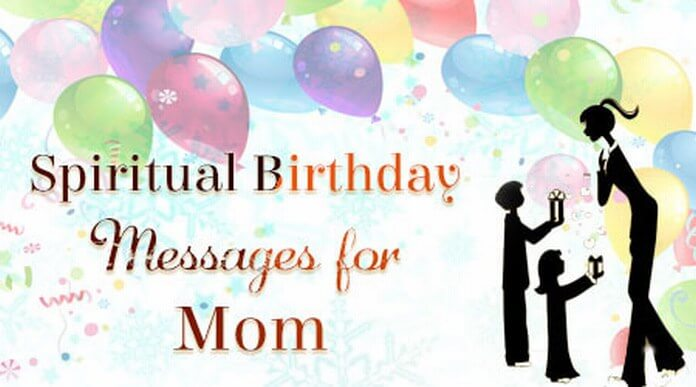 spiritual birthday message for daughter ; mom-Spiritual-Birthday-Messages