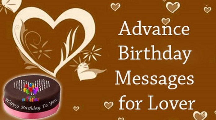 sweet birthday card messages for boyfriend ; advance-birthday-messages-lover