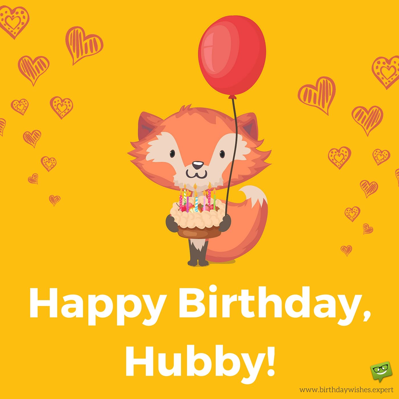 sweet happy birthday message for husband ; Happy-Birthday-Hubby-With-cute-fox-holding-a-birthday-cake-and-a-balloon