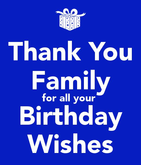 thank you birthday message to family ; thank-you-family-for-all-your-birthday-wishes