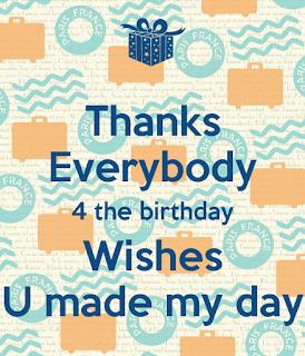 thank you message for birthday celebrant ; thanks-everybody-4-the-birthday-wishes-u-made-my-day-2