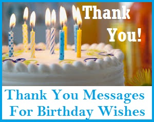 thank you message for birthday well wishers ; Thank%252Byou%252Bmessages%252Bfor%252Bbirthday%252Bwishes