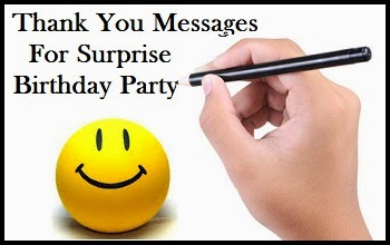 thank you message to friends for surprise birthday party ; ideastosurpriseyourhusband-writeoutathankyoulist