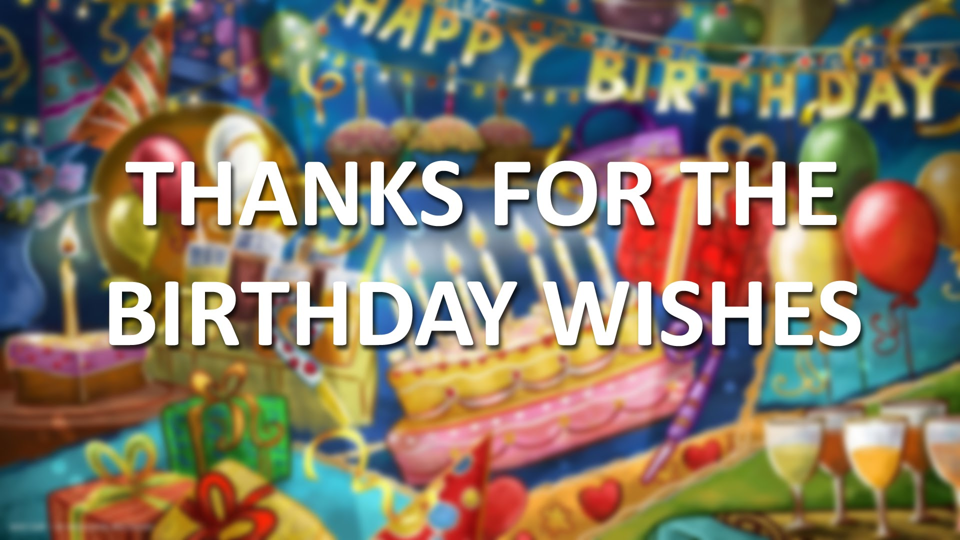 thanks to all for birthday wish ; maxresdefault