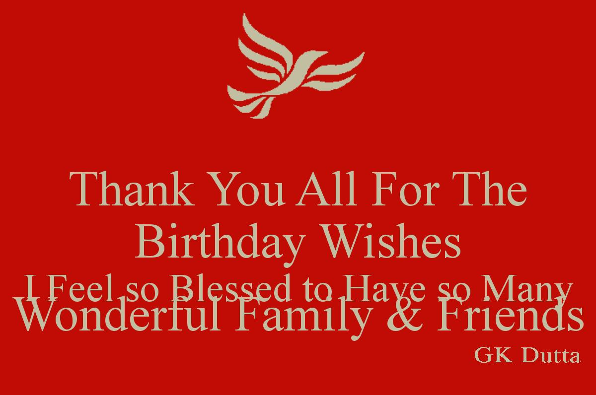 thanks to all for birthday wish ; thank-you-all-for-the-birthday-wishes-i-feel-so-blessed-to-have-so-many-wonderful-family-friends