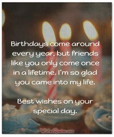 the best happy birthday quotes ; c206c262fac681e8338e79e1a39580fc--funny-happy-birthday-quotes-for-friends-birthday-wishes-for-a-special-friend