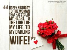 the most romantic birthday message ; 9d223805102fb807b54215a85cafa14d--romantic-birthday-wishes-wish-for