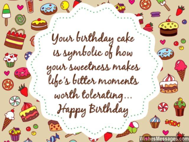 the sweetest birthday message ; Birthday-wishes-for-her-sweet-message-birthday-cake-and-life-640x480