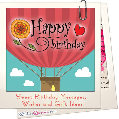 the sweetest birthday message ever ; sweet-birthday-messages-gift-ideas