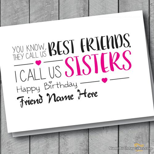 things to say on a birthday card for your friend ; what-to-write-on-a-friends-birthday-card-card-for-friend-sisters-with-name-what-to-write-in-friends-birthday