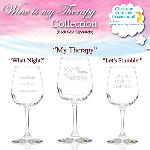 wine birthday present ; what-night-funny-novelty-wine-glass-1275-ounces-got-me-tipsy-glassware-and-gifts-0-3